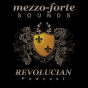 REVOLUCIAN Podcast - Mezzo-Forte Sounds Podcast Download