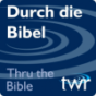 Durch die Bibel @ ttb.twr.org/german Podcast Download