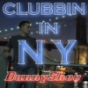 Clubbin in NY Podcast Download