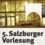 Fünfte Salzburger Vorlesung mit Dr. Rüdiger Safranski