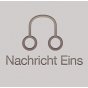 Nachricht Eins. Podcast Download