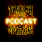 Touch The Spider! Podcast Podcast Download
