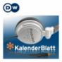 Kalenderblatt | Deutsche Welle Podcast Download