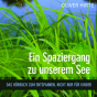 Spaziergang zu unserem See Podcast Download