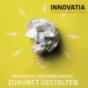 INNOVATIA – Innovativ Unternehmenszukunft gestalten