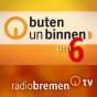 Radio Bremen: buten un binnen um 6 Podcast Download