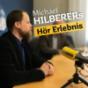 Michael Hilberers Hör Erlebnis Podcast Download