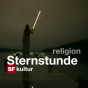Sternstunde Religion vom 13.02.2011 im SF - Sternstunde Religion Podcast Download