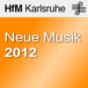 Konzert: Neue Musik Sommersemester 2012