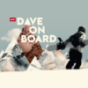 Dave on Board