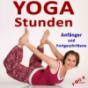 Yogastunden für Anfänger und Fortgeschrittene Podcast Download