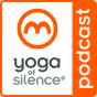 Yoga of Silence Podcast Download