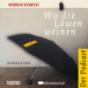 Heinrich Steinfest - Wo die Löwen weinen Podcast Download