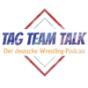 Tag Team Talk  Podcast Download