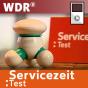 WDR - Servicezeit Test Podcast herunterladen