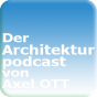 Der Architektur-Podcast von Axel OTT Podcast Download