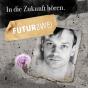 In die Zukunft hören Podcast Download
