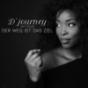 D'Journey: Der Weg ist das Ziel mit Duce