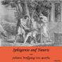 Librivox: Iphigenie auf Tauris - Ein Schauspiel by Goethe, Johann Wolfgang von Podcast herunterladen