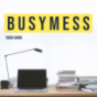 Busymess