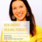 New Energy Healing: Herzensimpulse, Zeitqualität, Meditationen der Neuen Zeit