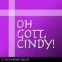 Oh Gott, Cindy! Podcast herunterladen