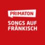 PRIMATON - Songs auf Fränkisch Podcast Download
