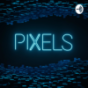 PIXELS Gametalk Podcast Download