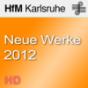 Neue Werke 2012 - HD