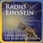 Radio EinsSein - Erwachen mit Ein Kurs in Wundern Podcast Download