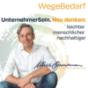 WegeBedarf - Der BestBuddyPodcast für Deine persönliche unternehmerische Freiheit