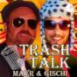 Trash Talk - Mayr & Gischi