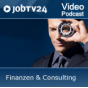"Video-Podcast ""Finanzen & Consulting"" von JobTV24.de Podcast Download"