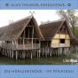 Librivox: Höhlenkinder – Im Pfahlbau, Die by Sonnleitner, Alois Theodor Podcast Download
