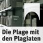 Die Plage mit den Plagiaten