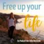 Free up your life! - Der Podcast für Frauen und Mütter