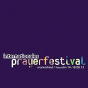 Internationales Prayerfestival Podcast herunterladen