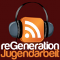 : reGenerationJugendarbeit Podcast Download
