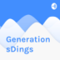 GenerationsDings Podcast Download
