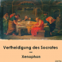 Librivox: Vertheidigung des Socrates by Xenophon Podcast Download