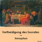 Librivox: Vertheidigung des Socrates by Xenophon Podcast herunterladen