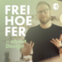 FREIHOEFER – about Design. Podcast Download
