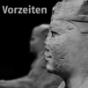 Vorzeiten (Vorzeiten (mp3)) Podcast herunterladen
