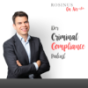 Criminal Compliance Podcast