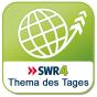 SWR4 - Thema des Tages Podcast herunterladen