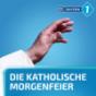 Katholische Morgenfeier Podcast Download