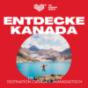 KANADASTISCH - Der Kanada Reise-Podcast