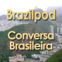 Conversa Brasileira - Video recordings of Brazilians who interact in daily activities Podcast herunterladen