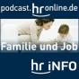 hr-info Familie und Job Podcast Download