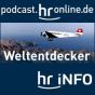 hr-info Weltentdecker Podcast herunterladen